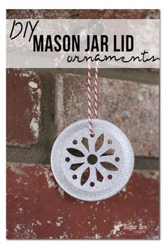 DIY Mason Jar Lid Ornament- Perfect for the Kitchen Christmas Tree I want but haven't figured out how to make room for! LOL