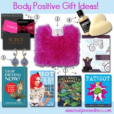 Body positive gift ideas by Body Love Wellness. These are all great suggestions!
