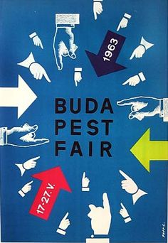 By Pappa, 1 9 6 Budapest Hungary Fair. Posters Vintage, Vintage Ads, Modern Posters, Z Trip, Polish Posters, Crafts With Pictures, Photo Journal, Great Words, Posters