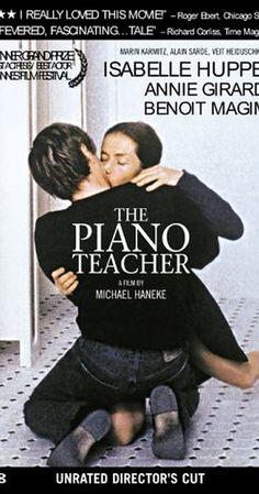 Directed by Michael Haneke.  With Isabelle Huppert, Annie Girardot, Benoît Magimel, Susanne Lothar. A young man romantically pursues his masochistic piano teacher.