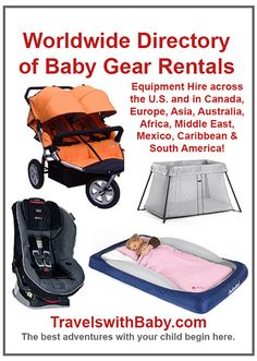 Rent Baby Gear - The Worldwide Directory of Baby Equipment Hire Baby Travel Bed, Toddler Travel, Travel With Kids, Family Travel, California With Kids, Flying With A Baby, Travel Toys, Air Travel, Baby Equipment