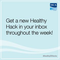 Sign up to get healthy tips and tricks twice a week! #HealthyERHacks