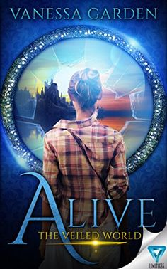 Alive (The Veiled World Book 1) by Vanessa Garden https://www.amazon.com/dp/B01G2F4RYG/ref=cm_sw_r_pi_dp_x_NiPPxb07HB2MG
