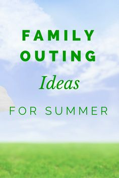 Family Outing Ideas for Summer - The zoo, berry farms, and local pool are fun, but when you're looking for something different and off the beaten path you might want to try one of these outings. http://wondermomwannabe.com/family-outing-ideas/
