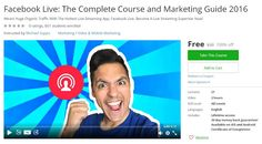 Coupon Udemy - Facebook Live: The Complete Course and Marketing Guide 2016 [100% Off] - Course Discounts & Free