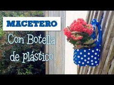 Macetas con botellas de plástico   Manualidades con reciclaje - YouTube
