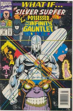 Marvel Comics What If Series | What If? 49 - Marvel - Silver Surfer - The Infinity Gauntlet - Costume ...