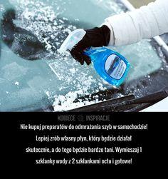Nie kupuj preparatów do odmrażania szyb w samochodzie! Lepiej zrób własny płyn, który będzie działał skutecznie, a do tego będzie ... Very Clever, In Case Of Emergency, Diy Cleaners, Simple Life Hacks, Garage Organization, Home Hacks, Good Advice, Good To Know, Home Remedies