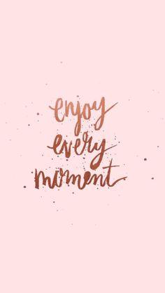 Aproveite cada momento