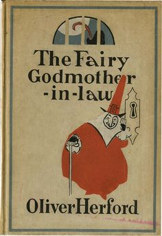 The Fairy Godmother-in-law ~ 1905