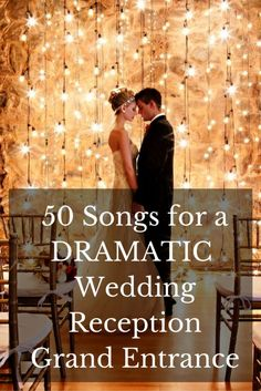 50 Songs Wedding Reception Entrance