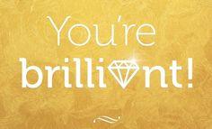 """Wem wollt ihr unbedingt mal sagen: """"You're brilliant!""""? Mit diesen süßen Postkarten auf www.brilliant-looks.de, habt ihr den perfekten Anlass!"""