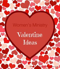 Planning a Valentine's event for your Women's Ministry or church? Looking for a Valentine icebreaker? Need some fresh ideas for your Sweetheart Banquet? Check out these ideas from Women's Ministry Toolbox. Valentines day ideas, #valentine
