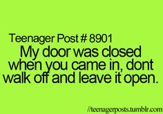 YES! But, my office door!!! Don't be hatin cause I can work behind a closed door!! Lol