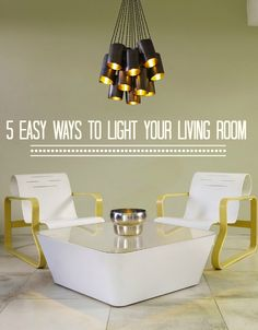 5 Ways to Shed New Light on your Living Room | Love Chic Living
