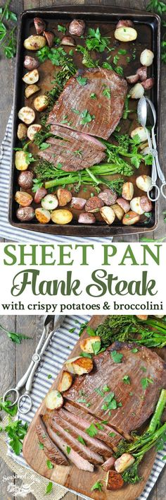 Cook an entire dinner on one tray with this easy recipe for Sheet Pan Flank Steak with Crispy Potatoes and Broccolini -- a wholesome, satisfying meal!
