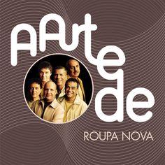 Roupa Nova - A Arte De Roupa Nova