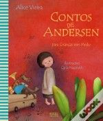 Contos de Andersen para crianças sem medo   (Carla Nazareth, Alice Vieira, 2010)