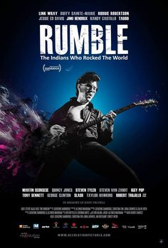 Movie Poster: Rumble, The Indians Who Rocked the World. - Sundance's RUMBLE
