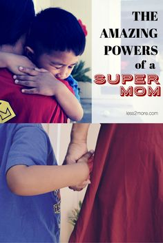 The Amazing Powers of a Super Mom