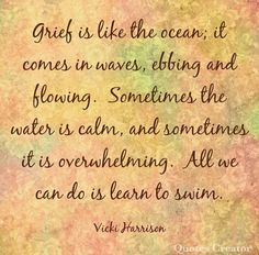Sympathy Messages, Learn To Swim, Quote Creator, Word Pictures, Grief, The Funny, Encouragement, Things To Come, Calm