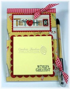Easy Teacher Post-It Note Holder by Cambria - Cards and Paper Crafts at Splitcoaststampers