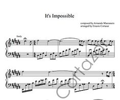 It's Impossible - Piano Sheet Music now available on ErnestoCortazar.net Free Music Streaming, Online Music Stores, Piano Sheet Music, Sound Of Music, Words, Piano Score, Sheet Music For Piano, Horse