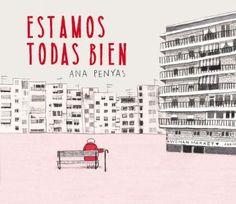 """""""Estamos todas bien"""" (Ana Penyas, Salamandra Graphic)"""