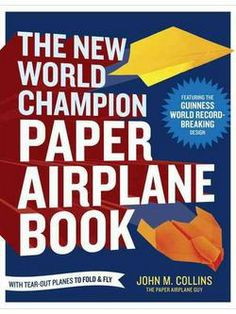 Herunterladen oder Online Lesen The New World Champion Paper Airplane Book Kostenlos Buch PDF/ePub - John M. Collins, A collection of easy-to-fold paper airplane designs and innovative theories of flight, including the author's Guinness. Vigan, Got Books, Books To Read, Children's Books, Paper Airplane Book, John Collins, John Kerry, Airplane Design, Fear Of Flying