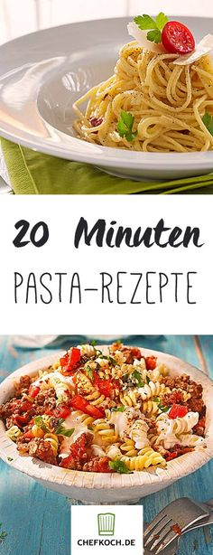 Diese leckeren Nudelgerichte stehen in 20 Minuten auf eurem Tisch.