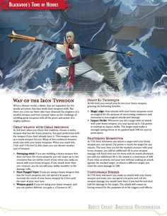 Tagged with dnd, homebrew, dungeons and dragons, edition dnd, Shared by SethJamesBlackwood. Way of the Iron Typhoon - My take on a heavy weapons monk subclass. Dungeons And Dragons Classes, Dungeons And Dragons Homebrew, Dnd Characters, Fantasy Characters, Character Creation, Character Design, Character Art, Monk Dnd, Dnd Classes
