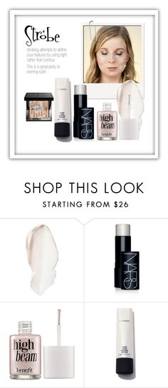 """""""Strobe"""" by patricia-dimmick on Polyvore featuring beauty, MAC Cosmetics, NARS Cosmetics, Benefit, Bobbi Brown Cosmetics, Beauty, makeup, strobe, beautyproducts and hilighter"""