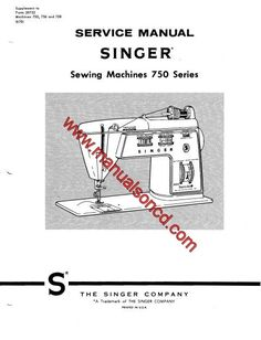 Singer service and repair manual covers model: 750 – 756 – 758 47 page manual. Here are just a few examples of what's included in this manual: * Parts removal and replacement. * Cam controlled feed system. * Time the rotating sewing hook. * Buttonhole system. * Set needle bar height. * Wiring. * Parts …