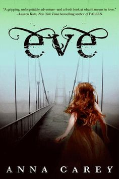 Book Review: Eve by Anna Carey. Rating <3 <3 <3