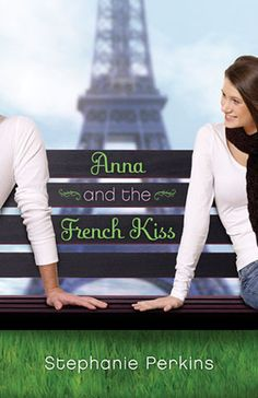 50 Books Like The Fault in Our Stars: 33. Anna and the French Kiss