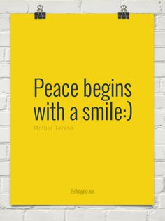 Peace begins with a smile:) by Mother Teresa #33196