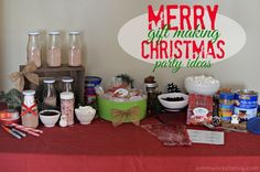 Christmas Gift Making Party Ideas