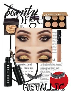 """""""Metallic Makeup 2017"""" by fablife101 ❤ liked on Polyvore featuring beauty, Luxie, Anastasia Beverly Hills, Laura Mercier, NARS Cosmetics, Bobbi Brown Cosmetics and metallicmakeup"""