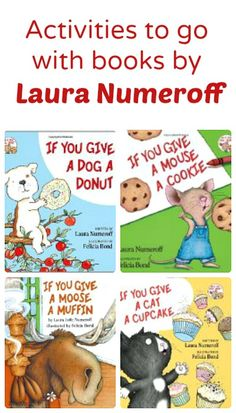 Activities to go with books by Laura Numeroff.ideas for the If You Give Give series Resources, activities, and free printables to go along with books by Laura Numeroff. Includes ideas for the If You Give series. Preschool Books, Kindergarten Literacy, Early Literacy, Preschool Activities, Activities For Kids, Shel Silverstein, Laura Numeroff, Petite Section, Library Lessons