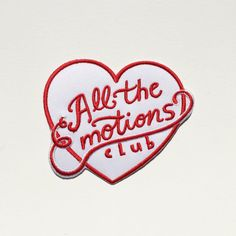 Welcome to the All the Emotions Club, a club for those of us who just cant get enough of feeling all the feelings and testing out all the emotions.
