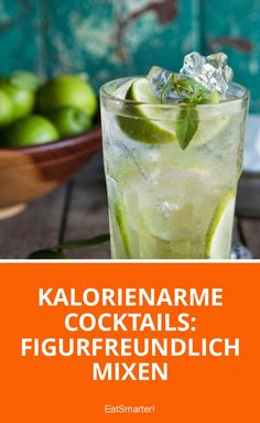 Kalorienarme Cocktails: Figurfreundlich mixen | eatsmarter.de
