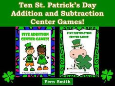 Addition and Subtraction Centers for St. Patrick's Day - Ten Different Strategies   Ten Addition and Subtraction Center Games  Common Core  K.OA.2 and K.OA.5  1.OA.6  2.OA.2  $5 By www.FernSmithsClassroomIdeas.com