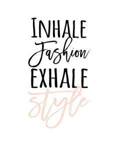 DIY fashion Printable modern fashion and style quote typography blush pink - DIY and crafts Now Quotes, Funny Quotes, Life Quotes, Fashion Designer Quotes, Fashion Quotes, Online Shopping Quotes, Small Business Quotes, Dress Quotes, Fashion Words