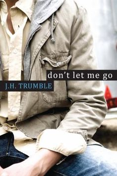 """J. H. Trumble wrote """"Don't Let Me Go"""" during NaNoWriMo"""