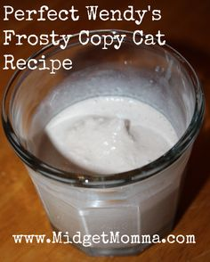 The Perfect Wendy's Frosty Copy Cat Recipe - MidgetMomma....One Short Momma, Never Short on the Good Stuff