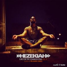 """Cure For The Common Soul, Vol. III"" by HEZEKIAH (streaming + free download)"