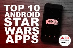 Top 10 Best Android Star Wars Apps – December 2016 #android #google #smartphones