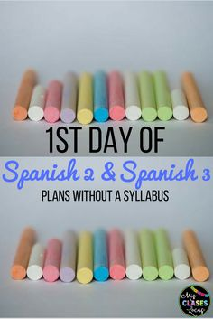 1st Day of Spanish 2 & Spanish 3 Plans - without syllabus day