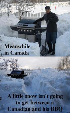 A little snow isn't going to get between a Canadian and his BBQ