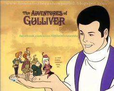 ANOS  70  80  e  90: AS AVENTURAS DE GULLIVER